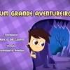 2º episódio de Sitio do Picapau Amarelo: Um grande aventureiro