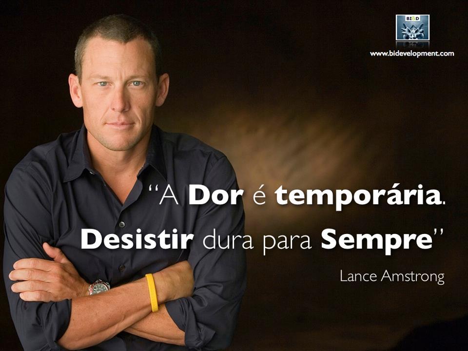 A dor é temporária, desistir é para sempre!