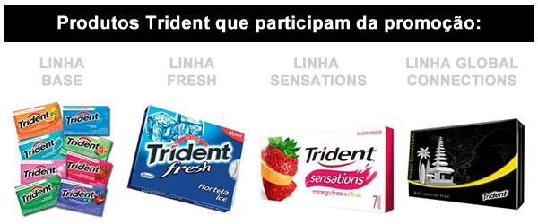 Produtos que participam da promoção Vida de Astro Trident