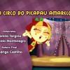 14º Episódio de Sítio do Picapau Amarelo: O Circo do Picapau Amarelo